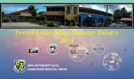 Pemeriksaan Khas Tawaran Baharu 2014