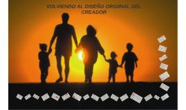 VOLVIENDO AL DISEÑO ORIGINAL DEL CREADOR