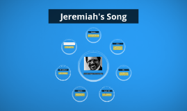 Jeremiah's Song