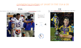 Commercialisation in Sport - USA/UK