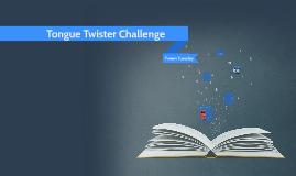 Tongue Twister Challenge