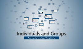 Individuals and Groups