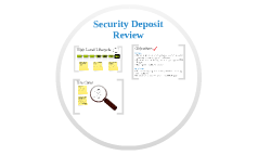 Security Deposit Review