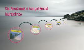 Rio Amazonas e seu potencial