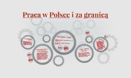 Praca w Polsce i za granicą