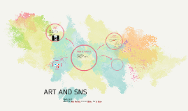 ART AND SNS