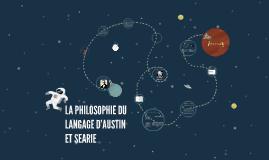 LA PHILOSOPHIE DU LANGAGE D'AUSTIN ET SEARIE