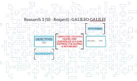 Research 3 (10 - Respect) : GALILEO GALILEI