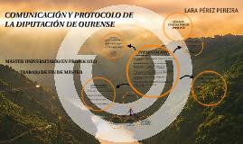 COMUNICACIÓN Y PROTOCOLO DE LA DIPUTACIÓN DE OURENSE