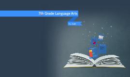 7th Grade Language Arts