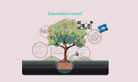 Copy of Educatieve route!