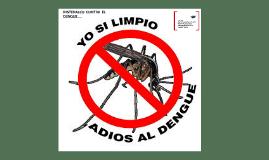 Copy of EL DENGUE...