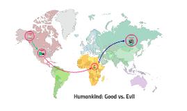 Humankind Good vs. Evil