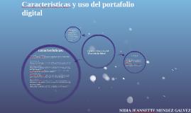 Caracteristicas y uso del portafolio digital