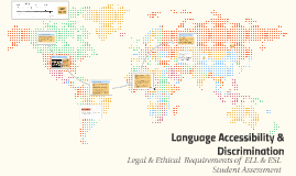 Language Accessibility & Discrimination