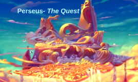 Perseus- The Quest