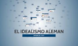 EL IDEALISMO ALEMAN