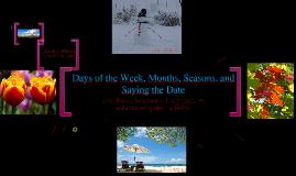 Las estaciones, los meses y los dias de la semana
