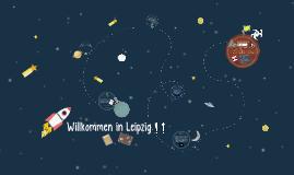 Willkommen in Leipzig!!