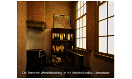 De Tweede Wereldoorlog in de Nederlandse Literatuur