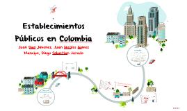 Copy of Establecimientos públicos en Colombia