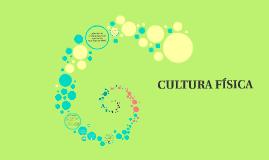 Copy of CULTURA FISICA