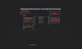 Aula 18 Indicadores Econômicos e Conceitos de Economia