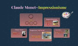 Claude Monet~Impressionisme