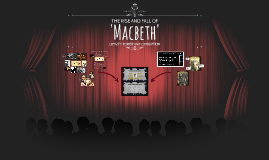 The Rise and Fall of 'Macbeth'