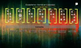 Ecosistema - Sonido en Colombia