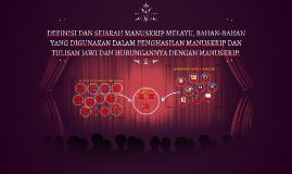 Copy of DEFINISI DAN SEJARAH MANUSKRIP MELAYU, BAHAN-BAHAN YANG DIGU