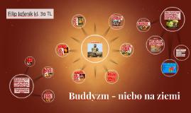 Buddyzm - niebo na ziemi