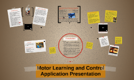 Copy of Motor Learning and Control Application Presentation