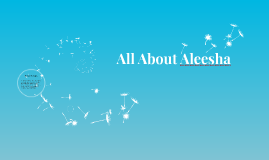 All About Aleesha