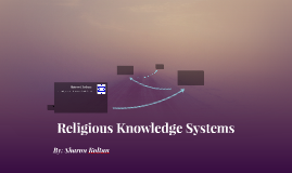 Religious Knowledge & Systems