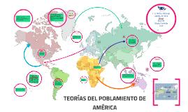 TEORIAS DEL POBLAMIENTO DE AMERICA
