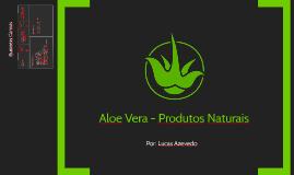 Aloe Vera - Produtos Naturais