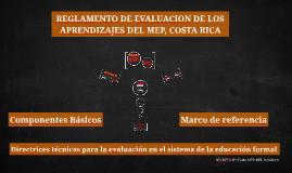 Copy of REGLAMENTO DE EVALUACION DE LOS APRENDIZAJES DEL MEP, COSTA