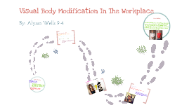 Visual Body Modification in The Workplace
