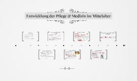 Kopie von Medizin und Pflege im Mittelalter