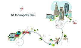 Ist Monopoly fair?