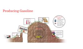 Methods of Producing Gasoline