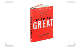 Copy of Copy of Copy of Good to Great by Jim Collins