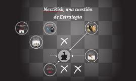 NextRisk, una cuestión de estrategia