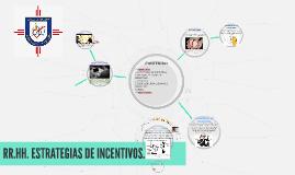 ESTRATEGIAS DE INCENTIVOS