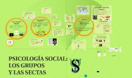 LA PSICOLOGÍA SOCIAL: LOS GRUPOS