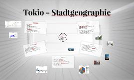 Tokio - Stadtgeographie