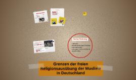 Grenzen der freie Religionsausübung der Muslime in Deutschland