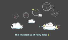 The Importance of Fairy Tales