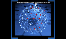 Nano Malzemelerin Kimyasal Ve Fiziksel Özelliklleri